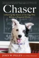 Go to record Chaser : unlocking the genius of the dog who knows a thous...
