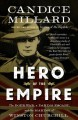 Go to record Hero of the Empire : the Boer War, A Daring Escape And The...