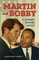 Go to record Martin and Bobby : a journey toward justice