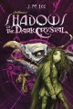 Go to record Jim Henson's Shadows of the dark crystal