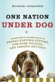 Go to record One nation under dog : adventures in the new world of proz...